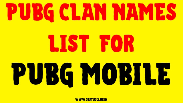 Pubg Clan Names Suggestions Lists 2020