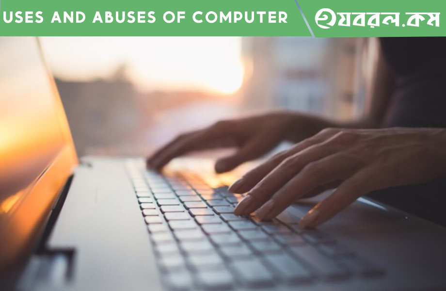 Uses and Abuses of Computer
