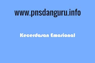 Mengenal Lebih Jauh wacana Kecerdasan Emosional Mengenal Lebih Jauh wacana Kecerdasan Emosional