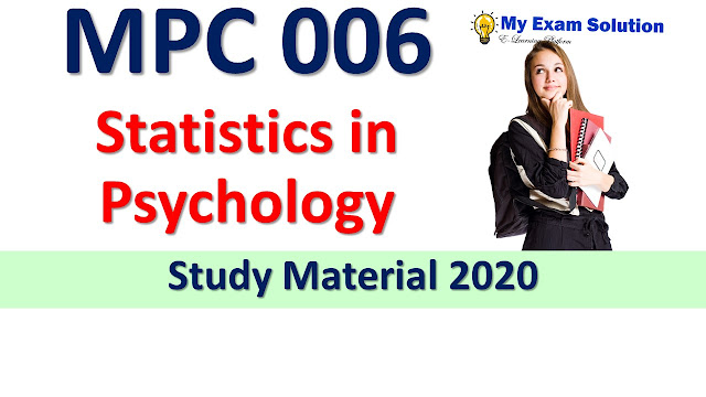 MPC 006 Statistics in Psychology Study Material 2020