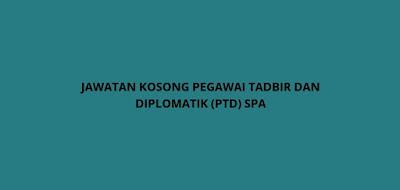 Permohonan Jawatan Kosong PTD 2020 Online (Pegawai Tadbir Diplomatik)