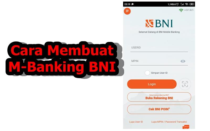 Cara Membuat Mobile Banking BNI