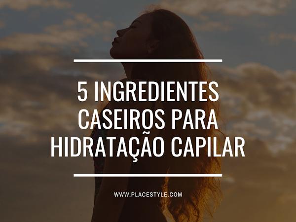 5 Ingredientes caseiros para hidratação capilar