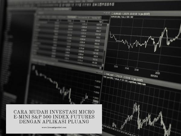 Cara Mudah Investasi Micro E-Mini S&P 500 Index Futures dengan Aplikasi Pluang