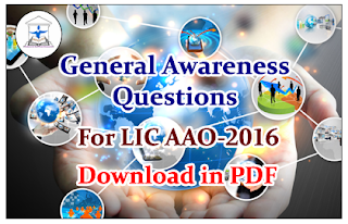 Important General Awareness Questions for LIC AAO-2016 Part-II- Download in PDF