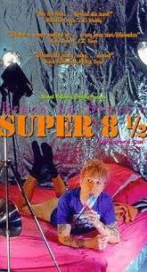 Super 8½, 1994