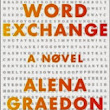 Review: The Word Exchange by Alena Graedon