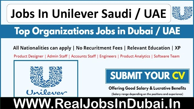 Unilever Jobs In Saudi Arabia | Saudi Arabia Jobs | Dubai Jobs |