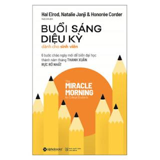 Buổi Sáng Diệu Kỳ Dành Cho Sinh Viên ebook PDF EPUB AWZ3 PRC MOBI