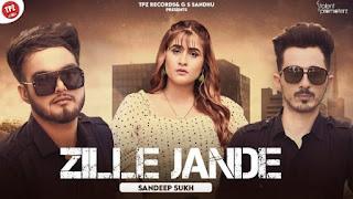 Zille Jande Lyrics Sandeep Sukh