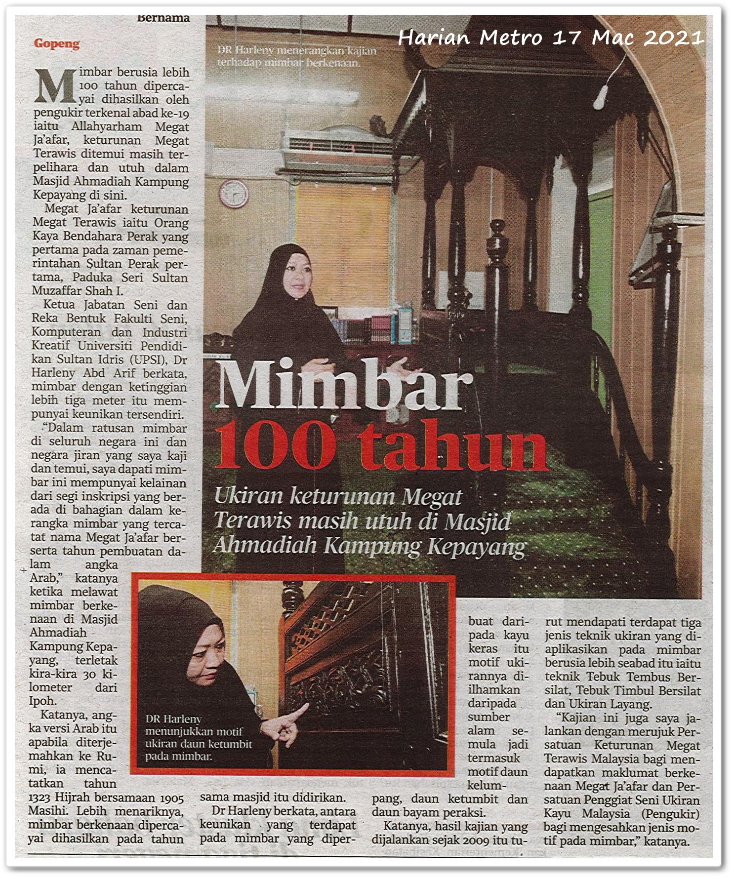Mimbar 100 tahun | Ukiran keturunan Megat Terawis masih utuh di Masjid Ahmadiah Kampung Kepayang - Keratan akhbar Harian Metro 17 Mac 2021