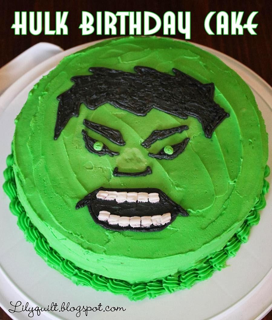 Lilyquilt Hulk Birthday Cake