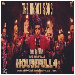 The Bhoot Song Lyrics Housefull 4 [2019]