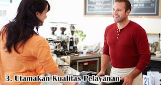 Utamakan Kualitas Pelayanan merupakan salah satu strategi tepat untuk tingkatkan kepuasan pelanggan
