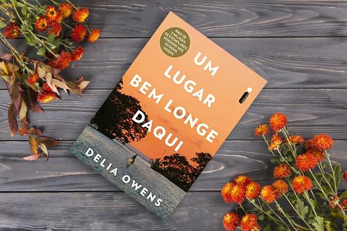 Um Lugar Bem Longe Daqui | Delia Owens