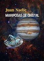 https://relatosdejuannadie.blogspot.com.es/2017/06/mariposas-de-cristal-primera-parte.html