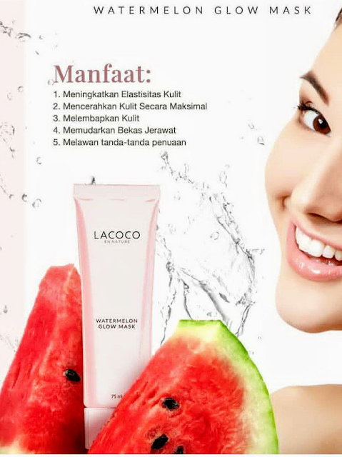 Manfaat Lacoco Watermelon Glow Mask Nasa