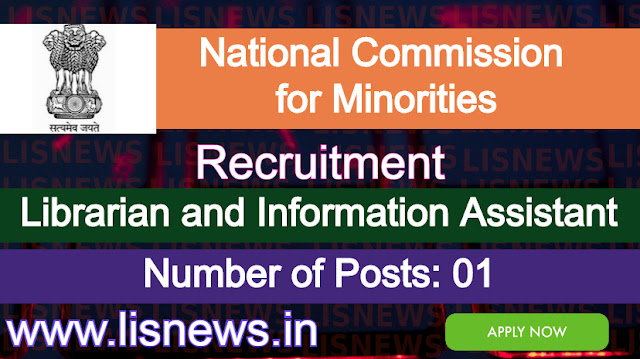 Librarian and Information Assistant in National Commission for Minorities