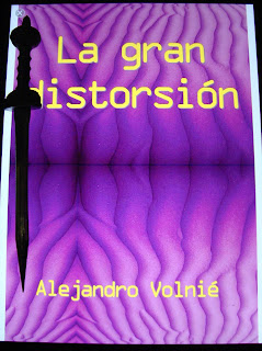 Portada del libro La gran distorsión, de Alejandro Volnié