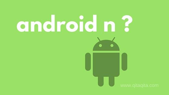 Resmi di umumkan ini nama android N