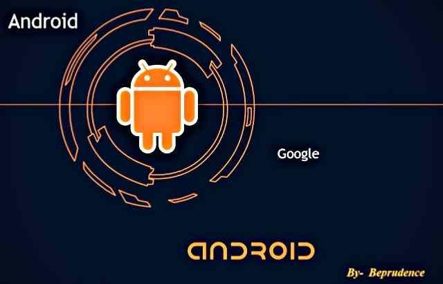 एंड्रॉइड ऑपरेटिंग सिस्टम क्या है? Android operating system