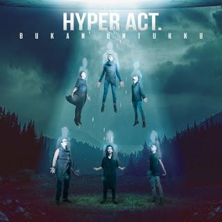 Bukan Untukku – Hyper Act