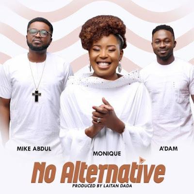 Monique - No Alternative Lyrics