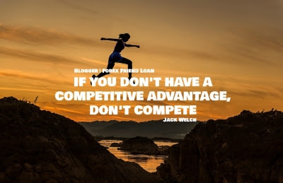 IF YOU DON'T HAVE A COMPETITIVE ADVANTAGE, DON'T COMPETE, Jack Welch, Quote, Motivational Trading Quote, Trader Quote, Inspirational Quotes
