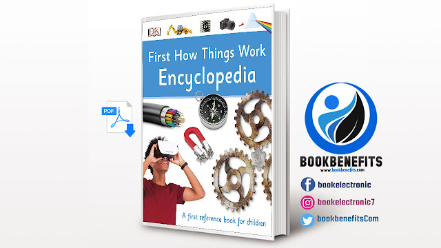 Free Download First How Things Work Encyclopedia PDF
