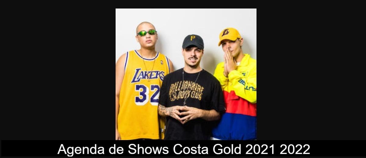 Agenda de Shows Costa Gold 2021/2022