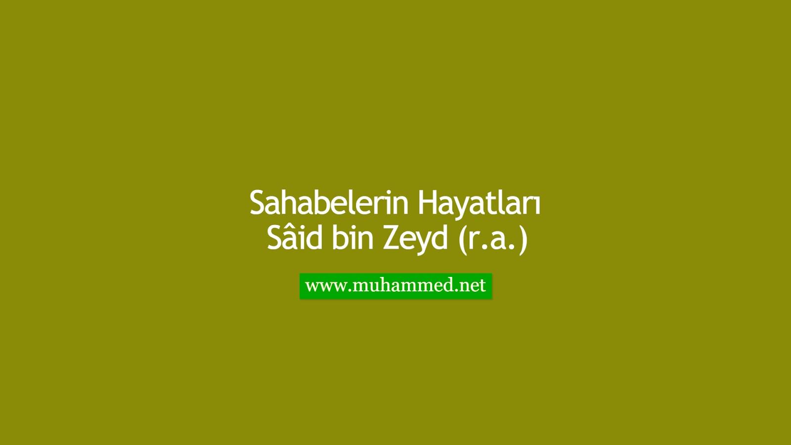 Sâid bin Zeyd (r.a.)