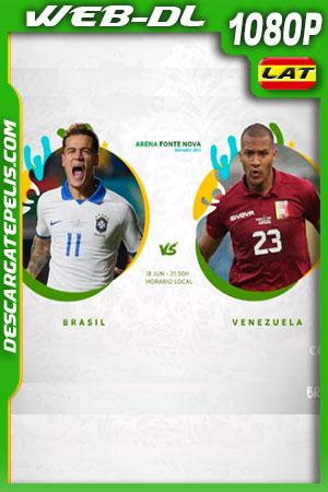 Brasil vs Venezuela Copa América 2019 WEBL-DL 1080p Latino