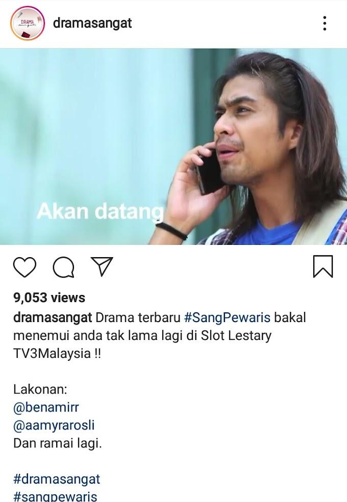 Drama Sang Pewaris Lakonan Ben Amir Dan Amyra Rosli TV3