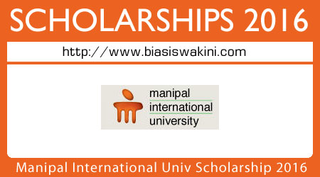 Manipal International University Scholarship 2016