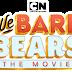 [News]Cartoon Network apresenta Ursos sem Curso - O Filme na próxima sexta-feira, 6, às 21h*