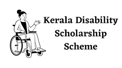 Kerala Disability Scholarship Scheme