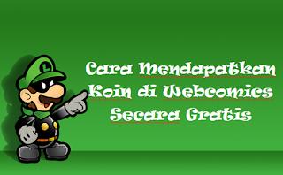 Cara Mendapatkan Koin di Webcomics Secara Gratis