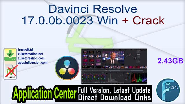 Davinci Resolve 17.0.0b.0023 Win + Crack