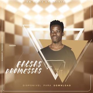 DM Beatz - Falsas Promessas ( 2019 ) [DOWNLOAD]