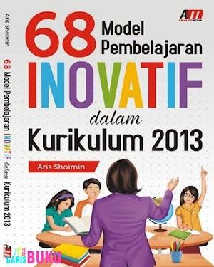 Model Pembelajaran Inovatif dalam Kurikulum 2013