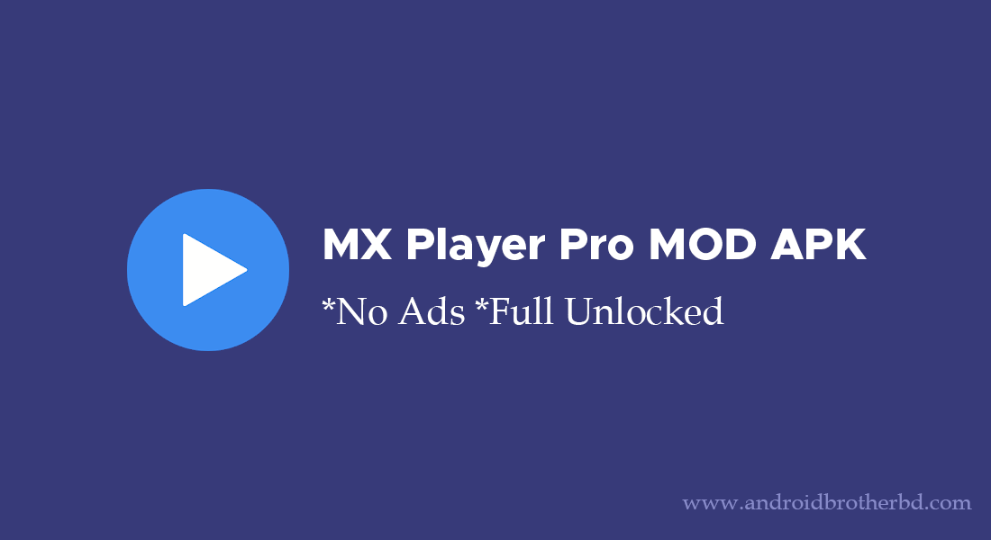 MX Player No Ads Mod Apk Latest Version 2021