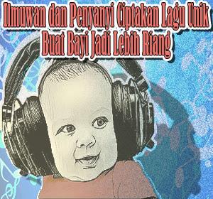 Kerjasama Ilmuwan dan Penyanyi Ciptakan Lagu Unik yang Bisa Membuat Bayi Jadi Lebih Riang