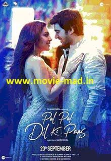 Pal Pal Dil Ke Paas (2019) 720p 480p Movie Mkv