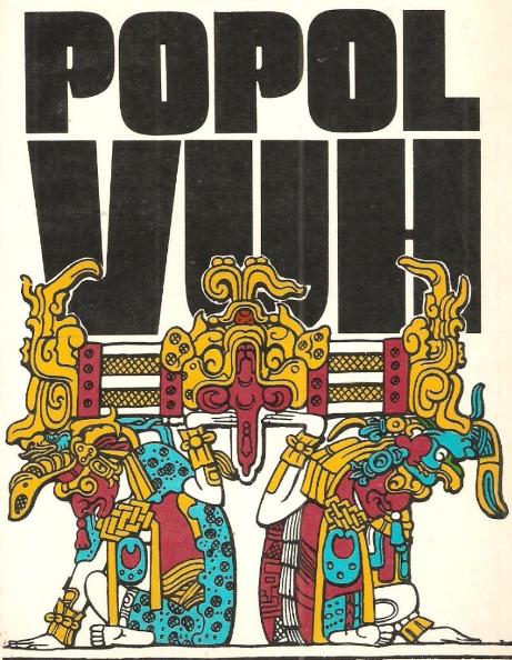 Popol Vuh: el libro Maya de la Creación