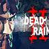 NEM PARECE SER GRATIS! Dead Rain 2 é para quem ama o Estilo de Game Pós-Apocalíptico e Zumbis ! Download