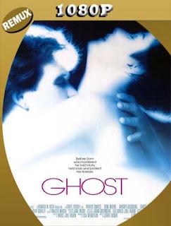 Ghost la sombra del amor (1990) REMUX [1080p] Latino [GoogleDrive] SilvestreHD