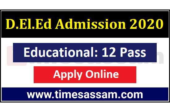 Assam D.El.Ed Admission 2020