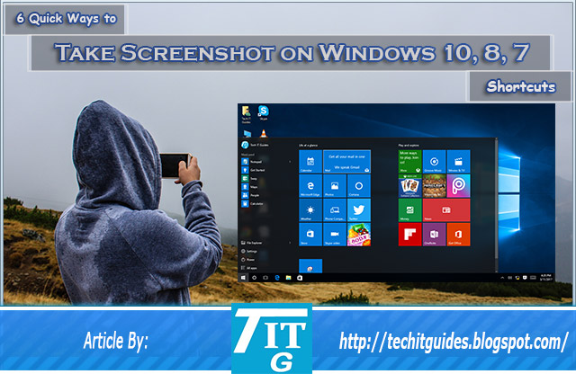 6 quick methods to take screenshot on windows 10 8 7 6 quick methods to take screenshot in windows 10 ccuart Choice Image