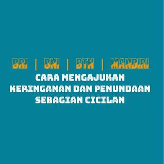 Bank BRI, BNI, BTN, Mandiri