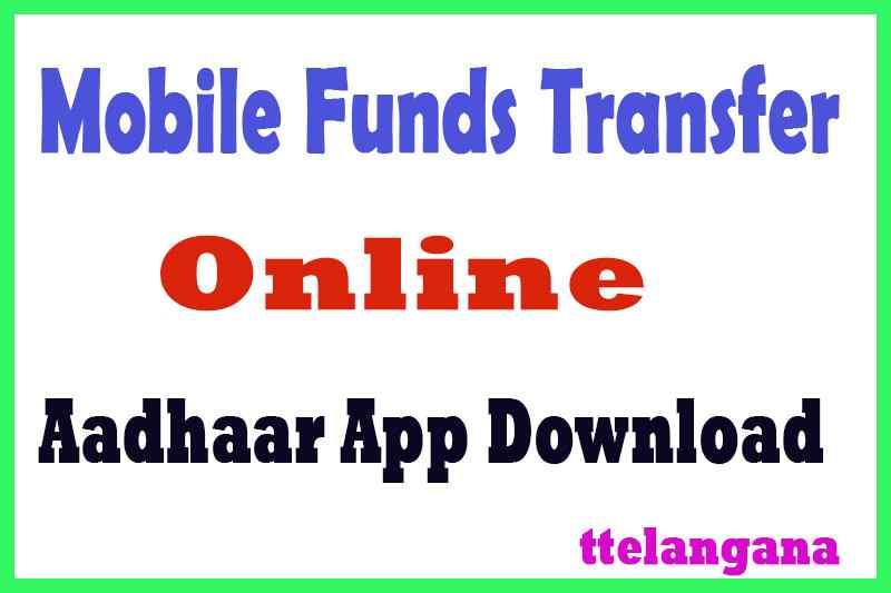 Mobile Funds Transfer Online Aadhaar App Download